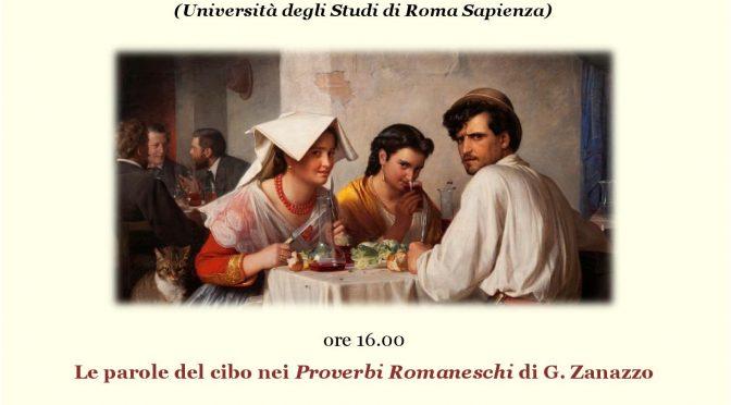 """Circolo Romano Phrasis: Incontro con  Patrizia Bertini Malgarini e Ugo Vignuzzi """"Le parole del cibo nei Proverbi Romaneschi di G. Zanazzo"""""""